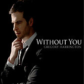 Without You von Gregory Harrington