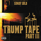 Trump Tape 3 by Sandy Solo
