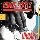 Bonus Levels by Dibia$e