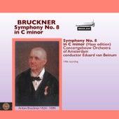 Bruckner: Symphony No. 8 in C Minor by Eduard Van Beinum