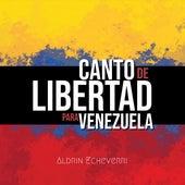 Canto de Libertad para Venezuela de Aldrin Echeverri