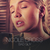 Bad Guy by Nicole Cross