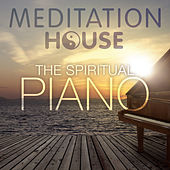 The Spiritual Piano von Meditation House