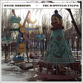The Happiness Engine by David Benjamin Morrison