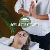 Reiki & The Chakras - Healing Music for Balance and Harmony, Sacred Meditation by Chakra Healing Music Academy