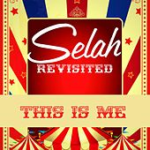This Is Me von Selah