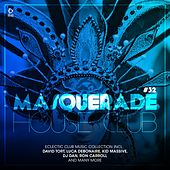Masquerade House Club, Vol. 32 von Various Artists