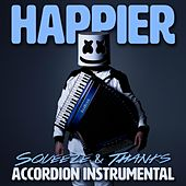 Happier (Accordion Instrumental) by Squeeze