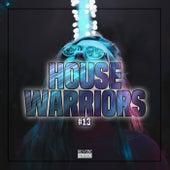 House Warriors #13 von Various Artists