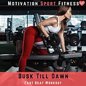 Dusk Till Dawn von Motivation Sport Fitness