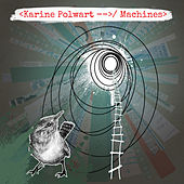 Machines by Karine Polwart