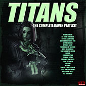 Titans - The Complete Raven Playlist von Various Artists