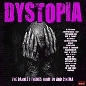 Dystopia - The Darkest Themes From TV and Cinema de Various Artists