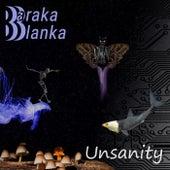 Unsanity von Baraka Blanka