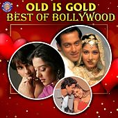 Old Is Gold - Best of Bollywood de Various Artists