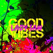 Good Vibes de Lady Saw