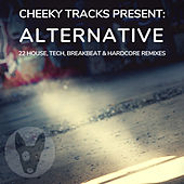 Cheeky Tracks Alternative - EP by Various Artists