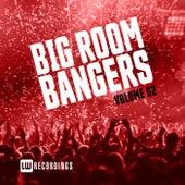 Big Room Bangers, Vol. 02 - EP de Various Artists