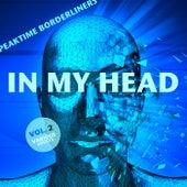 In My Head (Peaktime Borderliners), Vol. 2 - EP von Various Artists