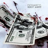 Dirty Money by Demarco