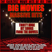 Big Movies - Massive Hits de Various Artists