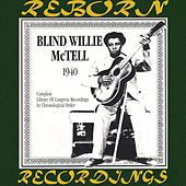 Complete Library of Congress Recordings (1940) (HD Remastered) by Blind Willie McTell