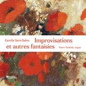 Saint-Saëns: Improvisations et autres fantaisies de Yoann Tardivel