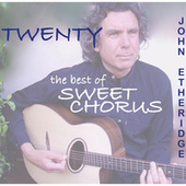 Twenty: The Best of Sweet Chorus de John Etheridge
