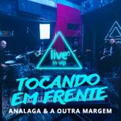 Tocando em Frente (Live In Vip) de Analaga
