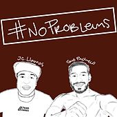 No Problems de JC Llamas