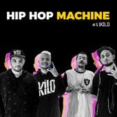 Hip Hop Machine #3 by 1Kilo Leo Gandelman