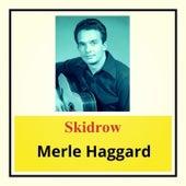 Skidrow von Merle Haggard