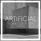 Artificial Techno Collection, Vol. 3 von Various Artists