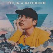 Kid in a Bathroom de Elior