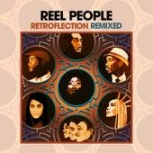 Retroflection Remixed de Reel People