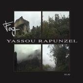 Yassou Rapunzel by Fog