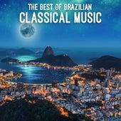 The Best of Brazilian Classical Music de Various Artists