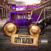 City Slickin von Foreign Chizz