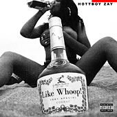 Like Whoop! by HottBoy Zay