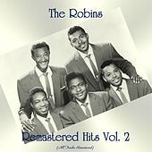 Remastered Hits Vol, 2 (All Tracks Remastered) de The Robins