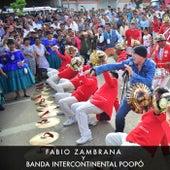 Fabio Zambrana y Banda Intercontinental Poopó (En Vivo) de Fabio Zambrana