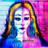 Das Duas, Uma von Alice Antunes