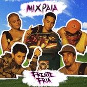 #Mixpaia de Frente Fria Crew