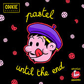 Until the End von Pastel