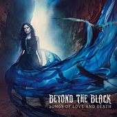 Songs of Love & Death by Beyond The Black