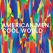 Cool World EP by American Men
