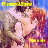 This Is Love de Fitzsimon and Brogan