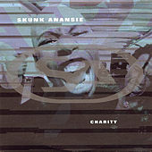 Charity (Live) di Skunk Anansie