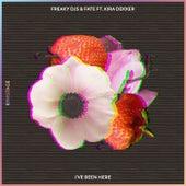 I've Been Here (feat. Kira Dekker) by Freaky DJ's