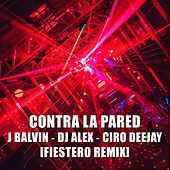 Contra La Pared (Remix) by DJ Alex